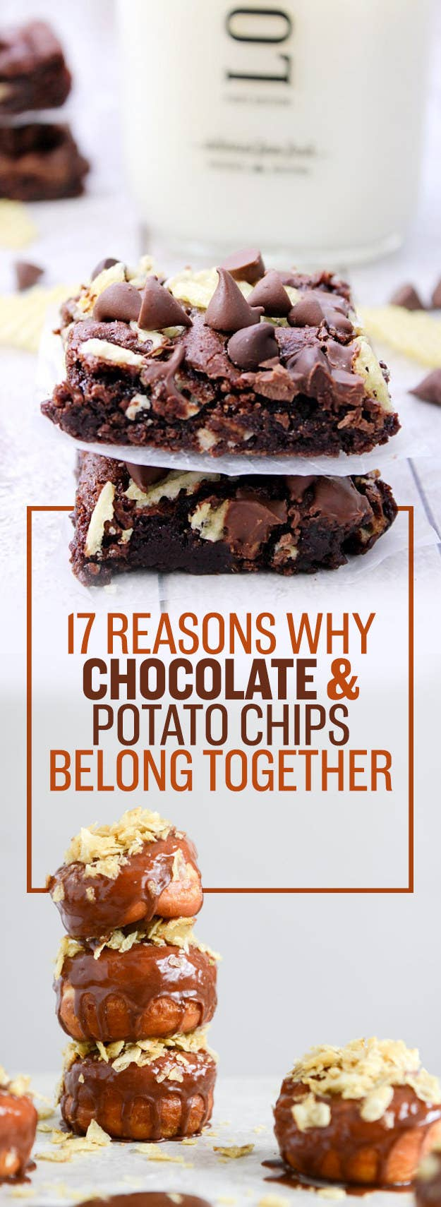 17 Reminders That Chocolate + Potato Chips Is The Best Combo Ever