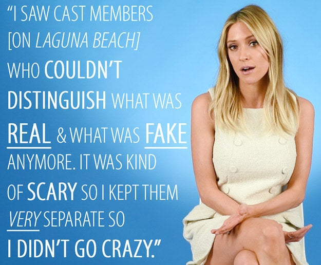"""Given the infamous series finale of The Hills, we all know the show was heavily produced. Was this the case for Laguna Beach? Were there ever situations that the producers created just for the show?Kristin Cavallari: Laguna Beach was definitely not as manufactured as The Hills was for me. Laguna Beach was more putting us in situations where we normally wouldn't be in or hanging out with people we wouldn't necessarily hang out with. In The Hills, I knew sort of this character that they wanted me to play. When I decided to come on board, I made a decision and I was like, """"OK, this is my job and I'm going to separate my Hills life from my real life."""" It happened on Laguna Beach where you don't know what's real and fake and I saw cast members who couldn't distinguish what was real and what was fake anymore. It was kind of scary to see so I kept them very separate so that I didn't go crazy."""