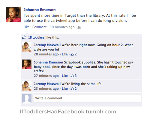 This Tumblr Captures Exactly What It Would Be Like If Toddlers Had Social Media
