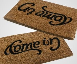 "Turn your ""Come In"" Doormat on it's Head"