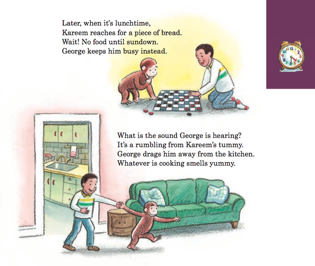 While George himself doesn't fast in the book, he helps Kareem keep his fast by playing with him and distracting him from tasty food.