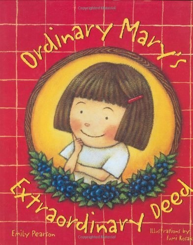 Ordinary Mary's Extraordinary Deed by Emily Pearson, Fumi Kosaka