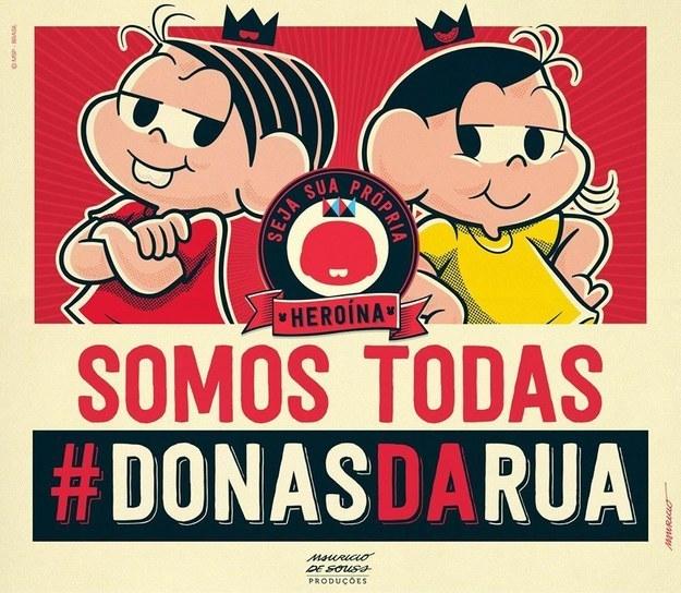 A Maurício de Sousa Produções aproveitou o Dia Internacional da Mulher para anunciar na página do Facebook da Turma da Mônica o projeto de empoderamento feminino #DonasdaRua.