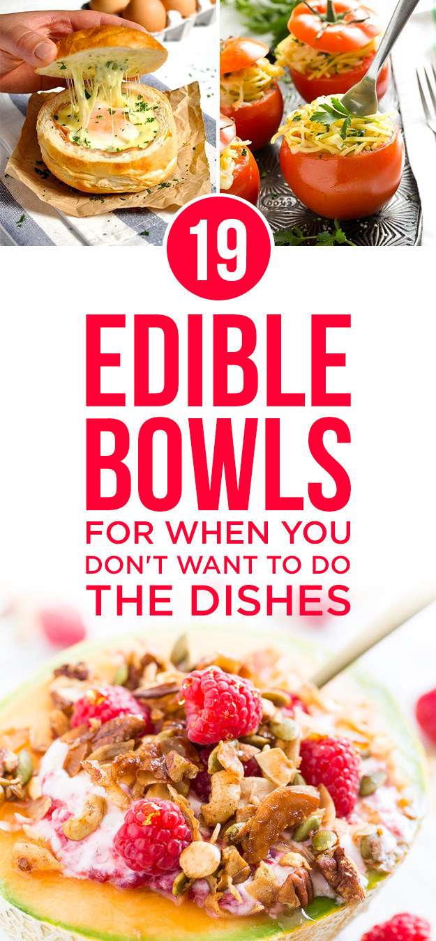 19 Edible Bowls For When You Don't Want To Do The Dishes