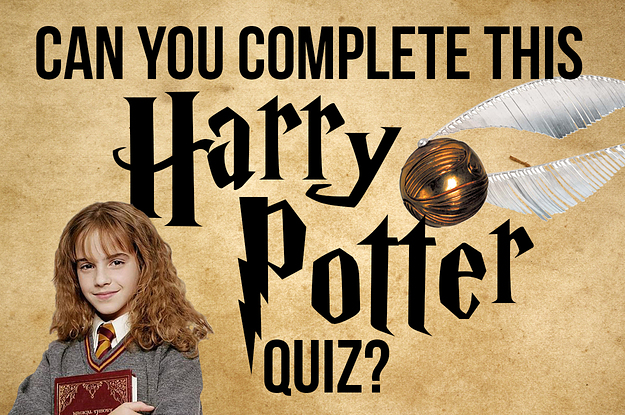 How Well Do You Actually Know Harry Potter?  How Well Do You...