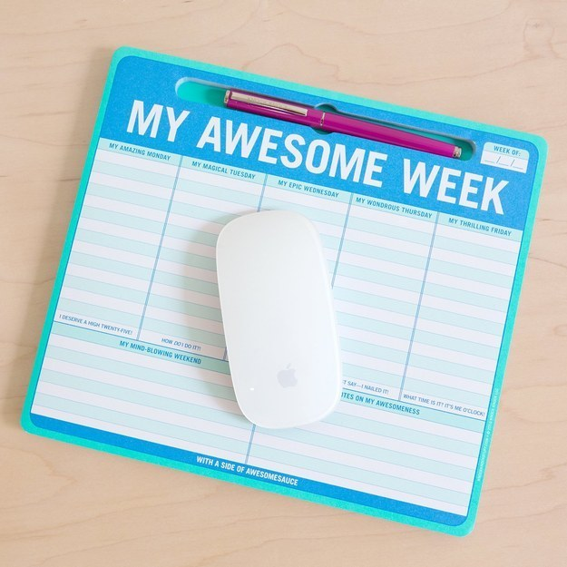Get optimistic with a cheery schedule that doubles as a mousepad.