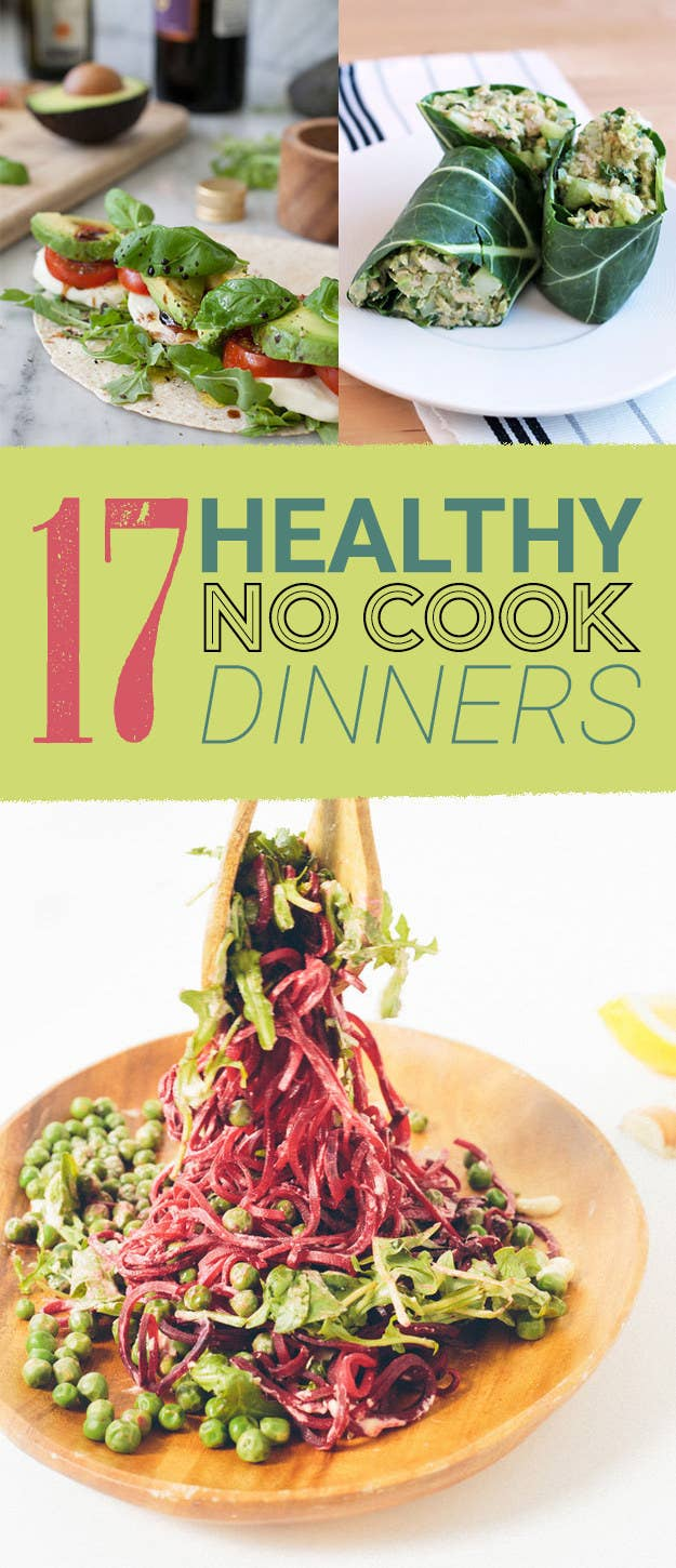 17 Healthy No Cook Dinners To Make On A Weeknight