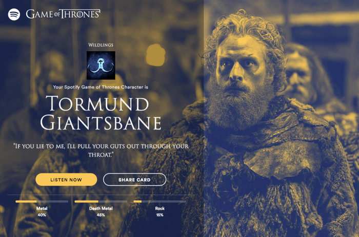 The music streaming service launched a tool today at www.spotify-gameofthrones.com that analyzes your listening habits to determine your Game of Thrones character.