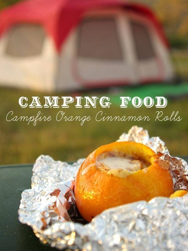 Campfire Orange Cinnamon Rolls Three Cheers For Easy Cleanup Instructions HereMore Ideas 21 Foil Wrapped