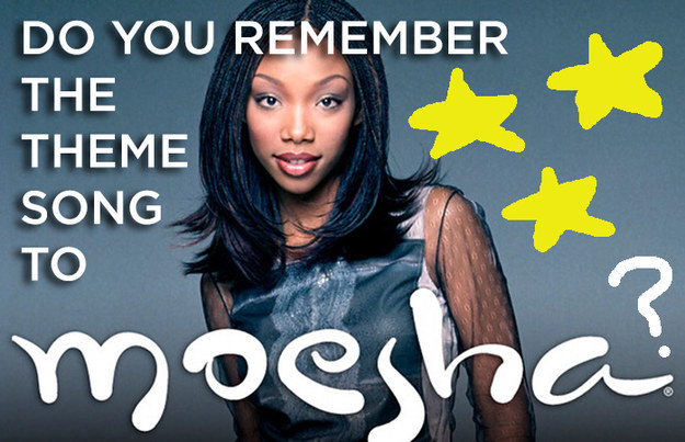 """Do You Remember The Theme Song To """"Moesha?"""""""