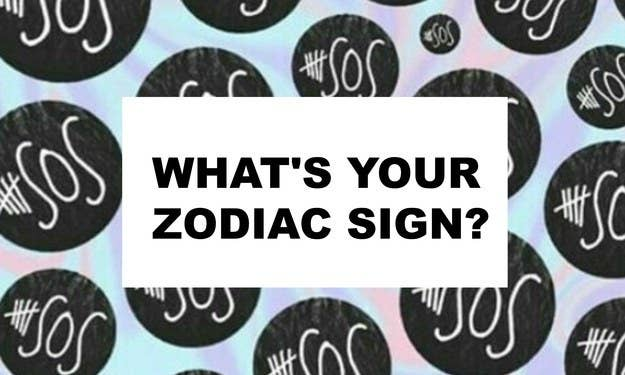 Which 5SOS Song Are You Based On Your Zodiac Sign?