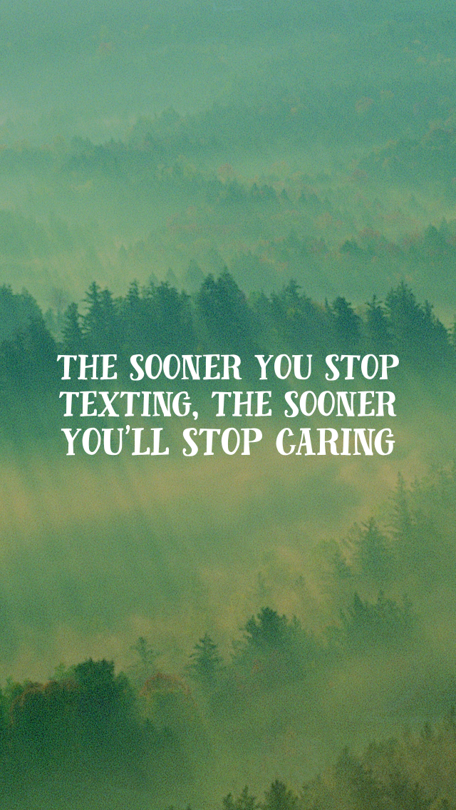 How to keep yourself from texting him