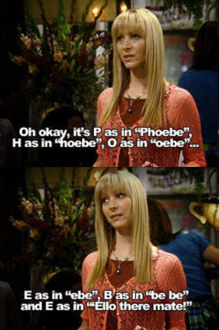 09cef5ed3cd7 When Phoebe had to spell her name for a reporter