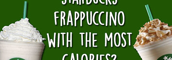 Can You Guess Which Of These Starbucks Frappuccinos Has The Most Calories?
