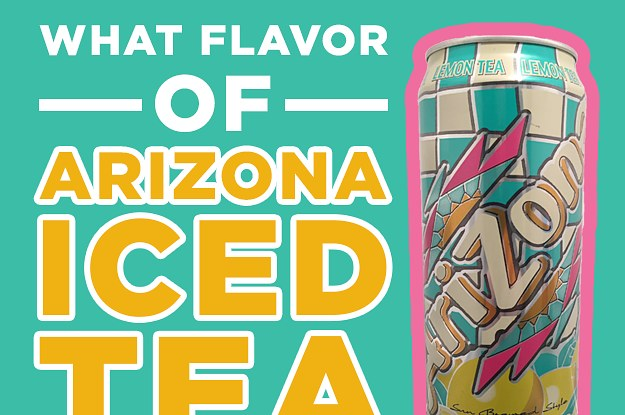 What Flavor Of AriZona Iced Tea Are You?