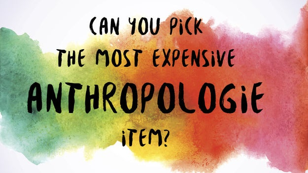 Can You Pick The Most Expensive Item From Anthropologie?