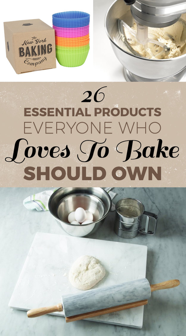 26 Essential Products Everyone Who Loves To Bake Should Own