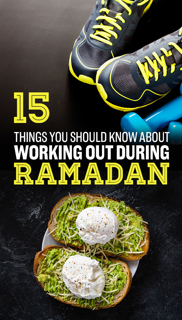 15 Things You Should Know About Working Out During Ramadan