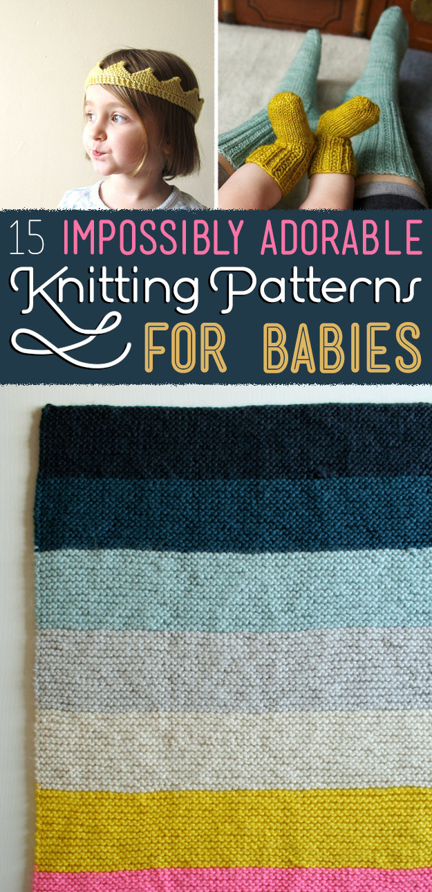 15 Impossibly Adorable Knitting Patterns For The Baby In Your Life
