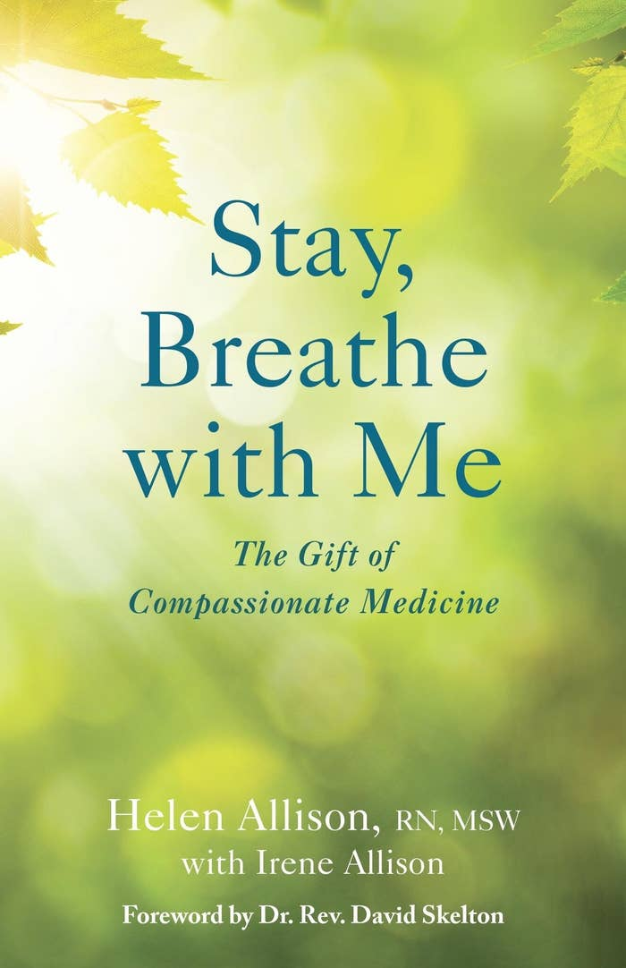 Unlike any other medical book, Stay, Breathe with Me touches on the positive outcomes of the multidisciplinary elements of palliative medicine. Authors Helen and Irene Allison wrote this self-help book with sincere knowledge and passion, in order to illustrate the importance of bringing compassion back into health care.