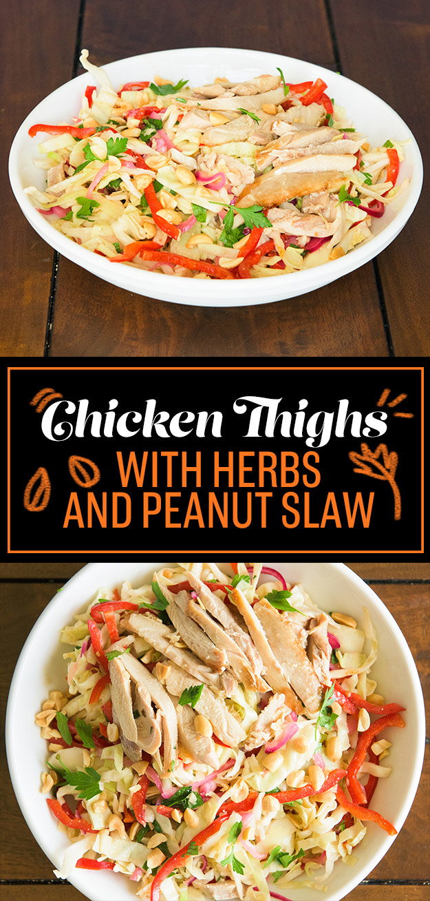 THURSDAY: Chicken Thighs with Herbs and Peanut Slaw