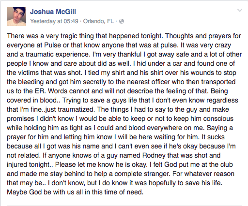 In a Facebook post Sunday, Joshua McGill said that when he found a victim who was shot, he tied both their shirts over the victim's wounds to stop the bleeding and got him to the nearest officer.