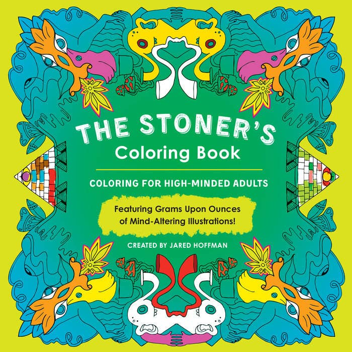 If Youve Ever Felt Like Coloring While High The Stoners Book Is For You