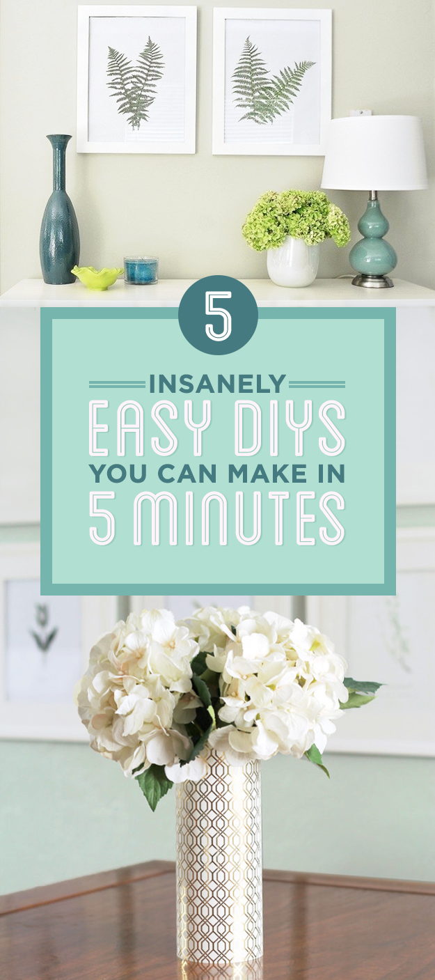 5 Insanely Easy 5-Minute DIYs You'll Actually Want To Try