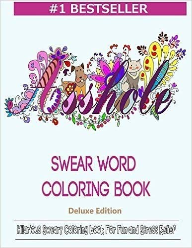 This Adult Coloring Books Contains Dozens Of Hilarious Swear Words Containing All The F