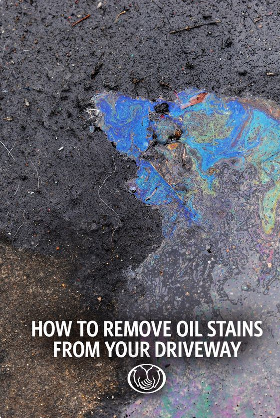 If the oil stains on your driveway bug you, get rid of 'em.