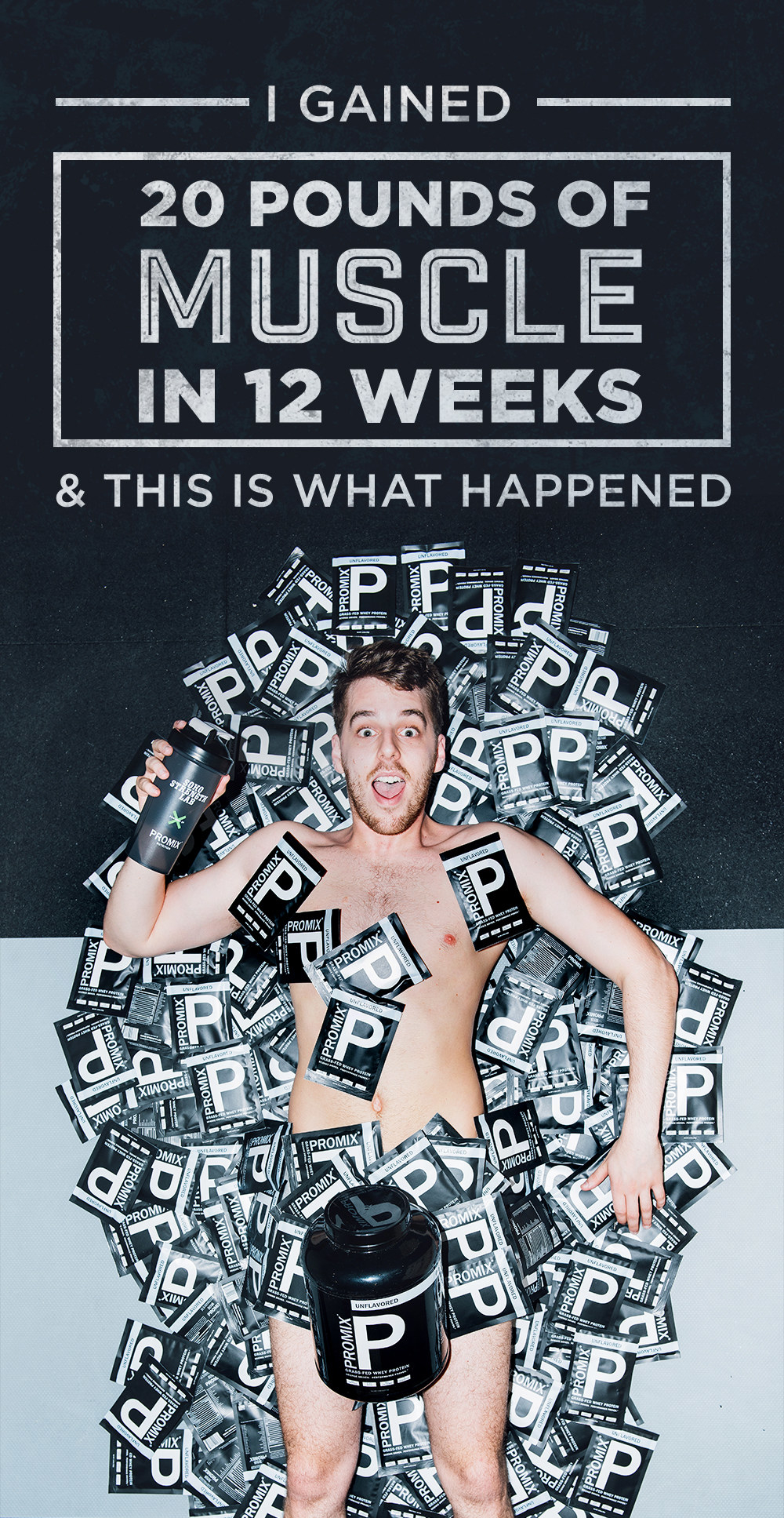 I Gained 20 Pounds Of Muscle In 12 Weeks And This Is What Happened