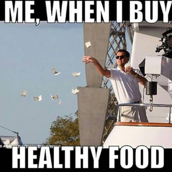 Image result for eating healthy is expensive meme