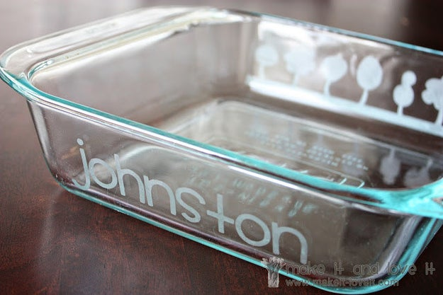 Customize a baking dish for yourself or for a friend using etching cream.