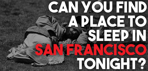 Can You Find A Place To Sleep Tonight?