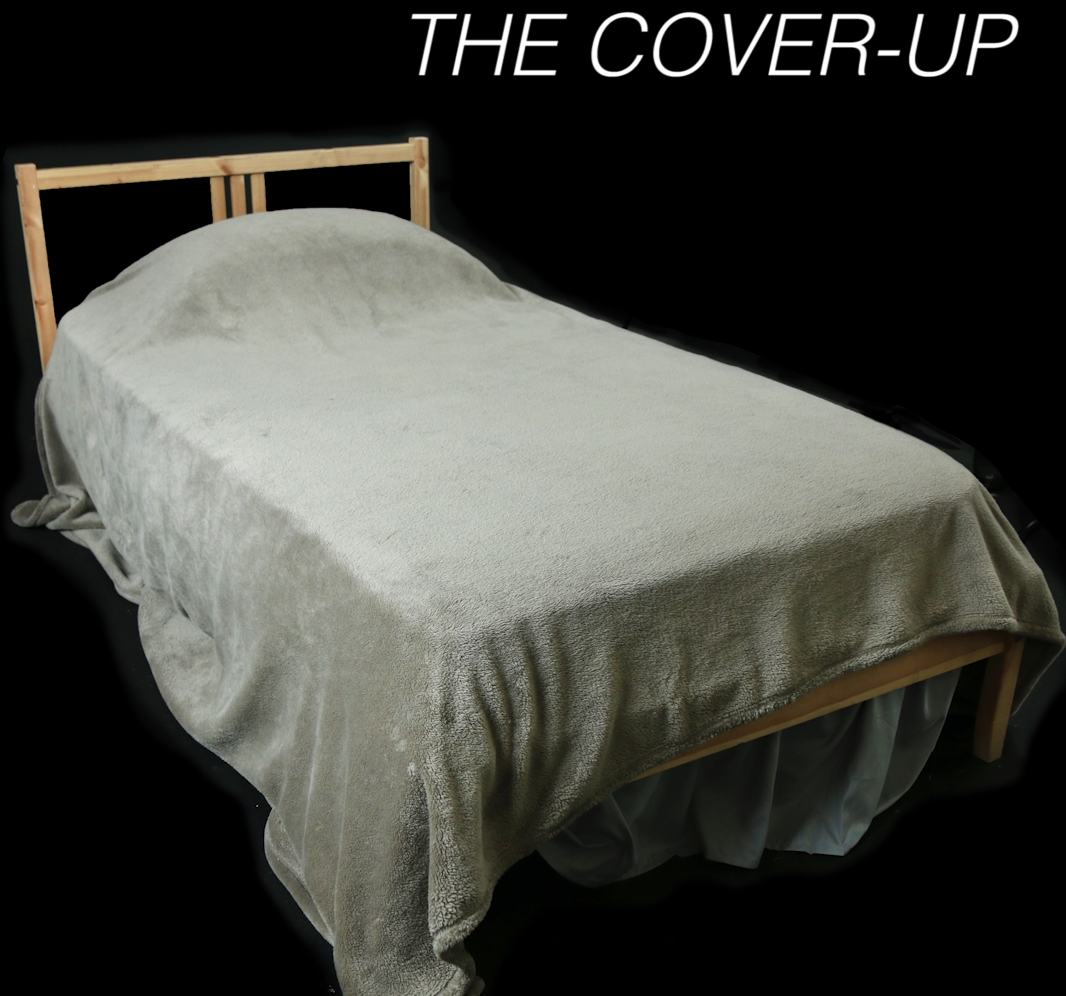 The Cover Up:Characterized By Sheets Stuffed Down The Sides In Bunches, And