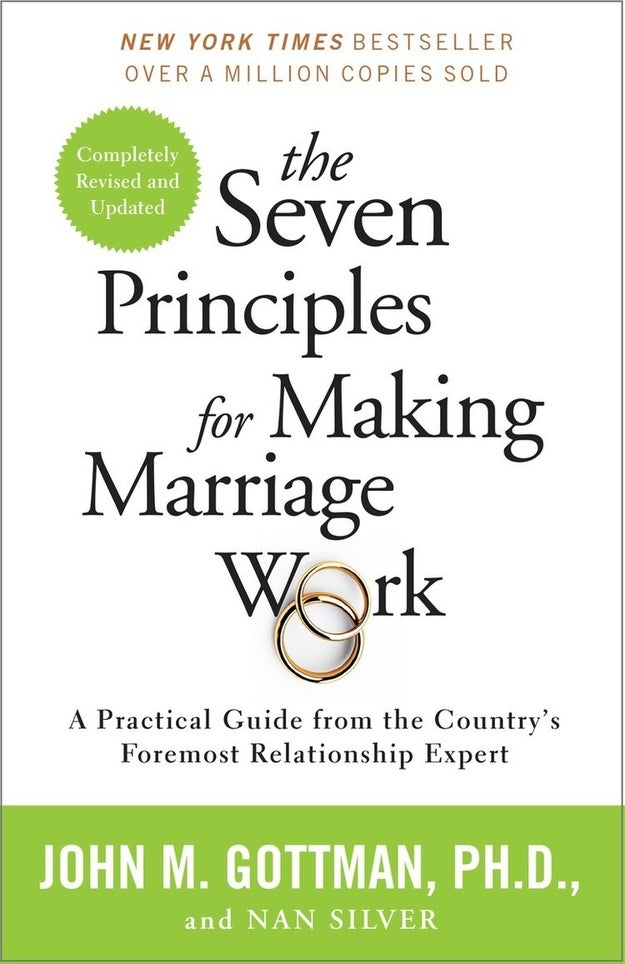 The Seven Principles for Making a Marriage Work by John M. Gottman