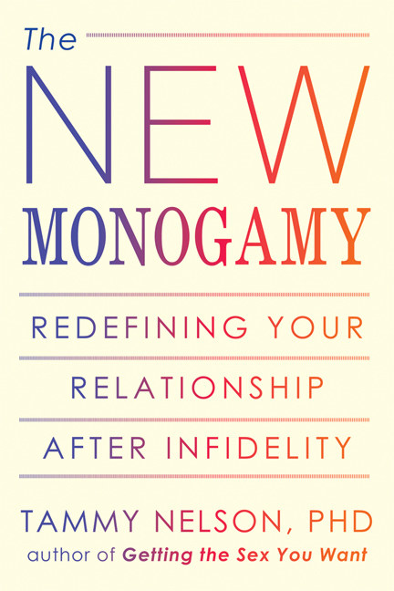 The New Monogamy by Tammy Nelson