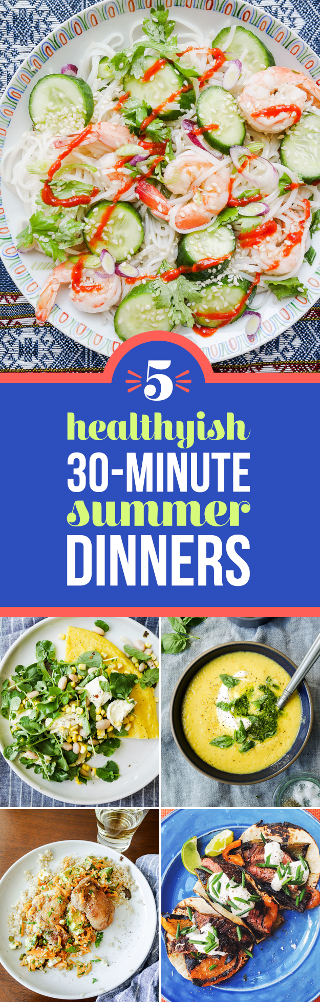 5 Healthyish Summer Dinners You Can Make In 30 Minutes