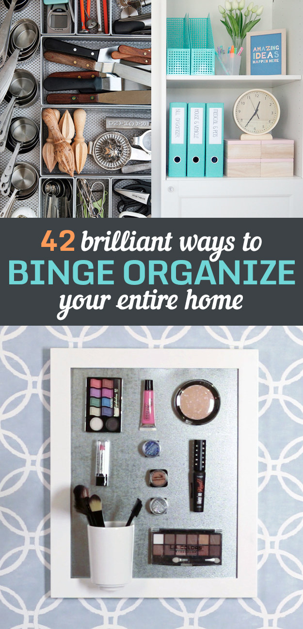 42 Brilliant Ideas To Make Your Home Really Freaking Organized