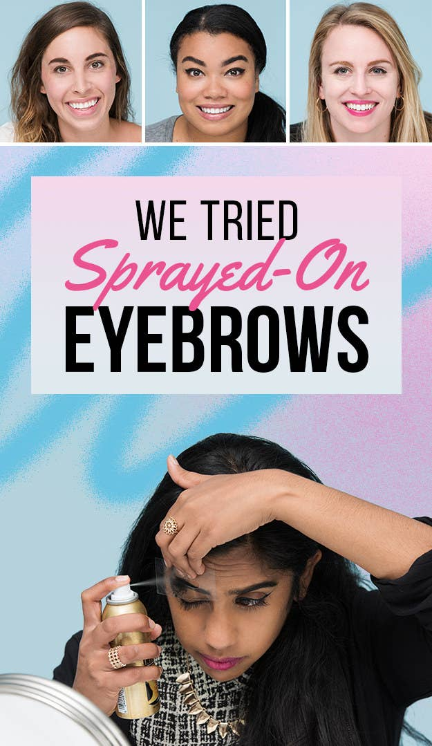 Spray On Eyebrows Are Harder Than Youtube Makes Them Look