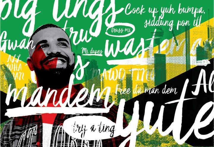 Drake Isn't Jamaican, But Toronto Is
