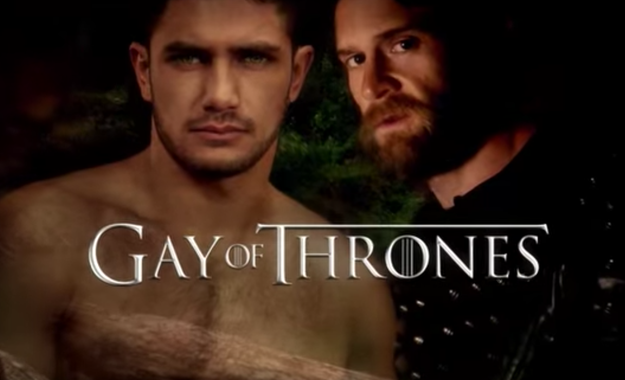 Perhaps you've come across Gay Of Thrones, which is somehow more sexual than the show itself, if that's possible.