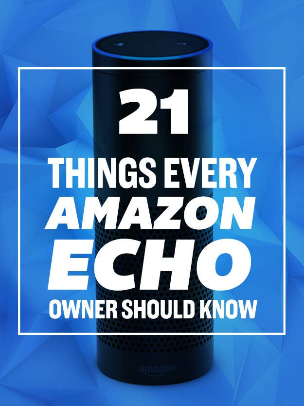 Amazon Echo Tips You Should Definitely Know About - 24 smart ass kids definitely know well
