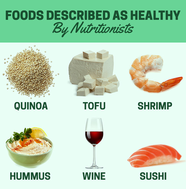 And then there are foods that are considered healthy by nutritionists, but the public doesn't seem to realize their value.