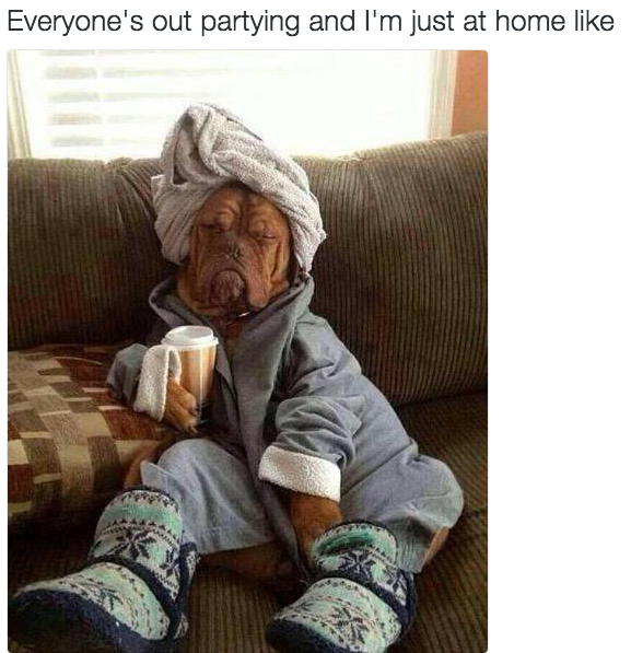 19 Things You'll Only Get If You're Totally Done With Going Out