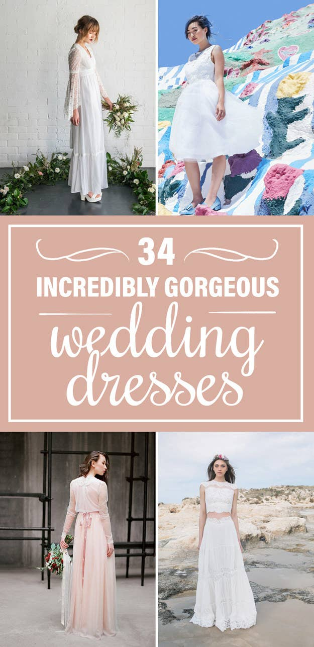 34 Wedding Dresses That\'ll Restore Your Faith In Marriage