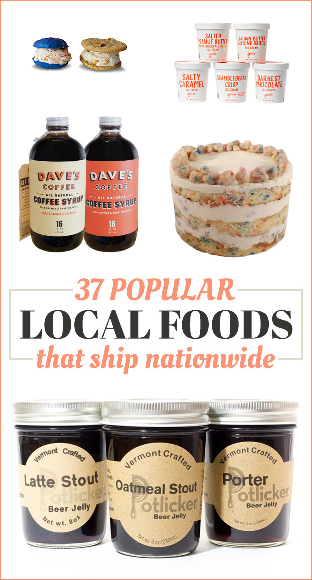 37 Popular Local Foods That Ship Nationwide