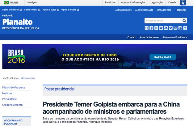 """E até mesmo nos textos do site da Presidência da República é possível ler """"Temer Golpista""""."""