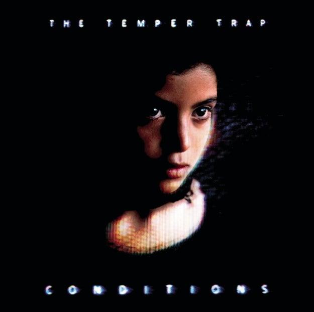 The Temper Trap - Conditions