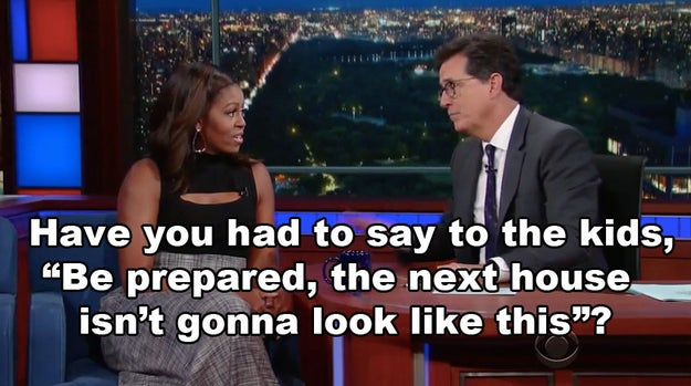 Colbert also asked if she'd talked to Sasha and Malia about the house the family would be moving into after their stay in Washington, DC, comes to an end.